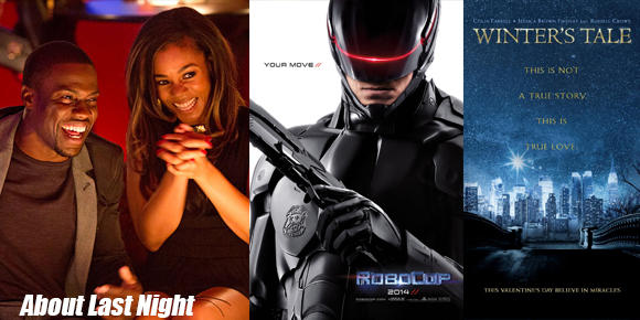 About Last Night, Robocop and Winter's Tale