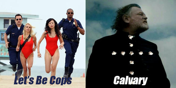 Let's Be Cops and Calvary Review