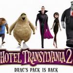 Hotel Transylvania 2 and other nonsense.